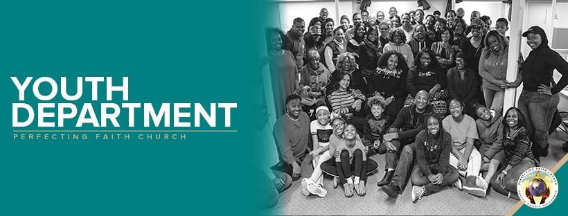 Perfecting Faith Church | Youth Group